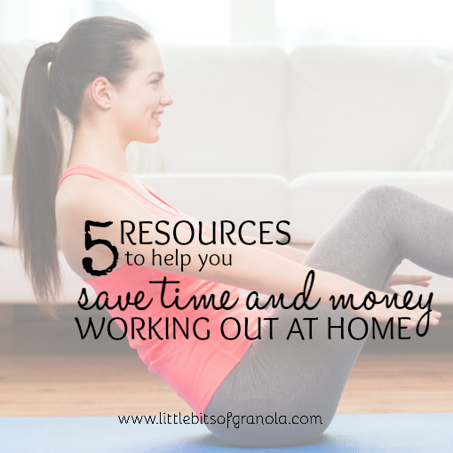 Resources to Help You Save Time and Money Working Out at Home